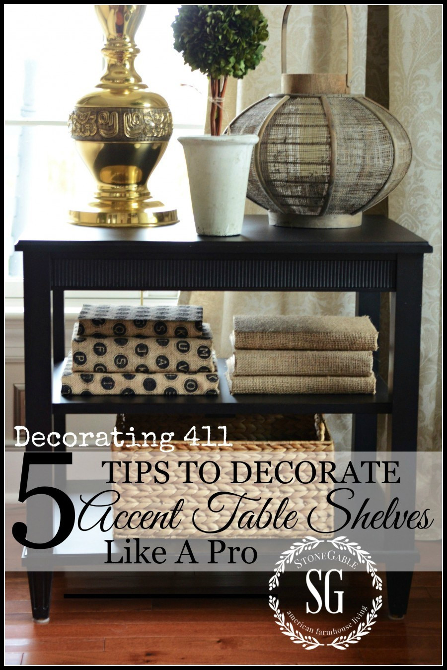 Pottery Barn Galvanized Vase Of the Art Of the Understated Table top Stonegable In 5 Tips to Decorate Accent Table Shelves Like A Pro Heres A Few Tips that