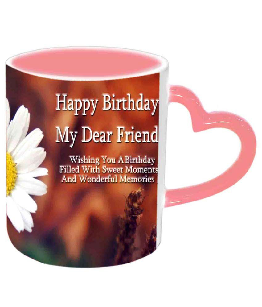 smiley face vase with flowers of jiya creation happy birthday my dear friend multicolor ceramic mug with jiya creation happy birthday my dear friend multicolor ceramic mug